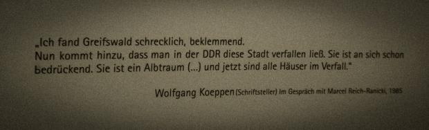Wolfgang Koeppen Zitat in der 80-er-Jahre-Ausstellung in Greifswald